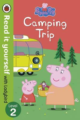 READ IT YOURSELF 2: PEPPA PIG: CAMPING TRIP Paperback