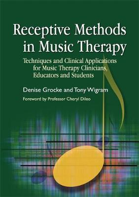 RECEPTIVE METHODS IN MUSIC THERAPY Paperback