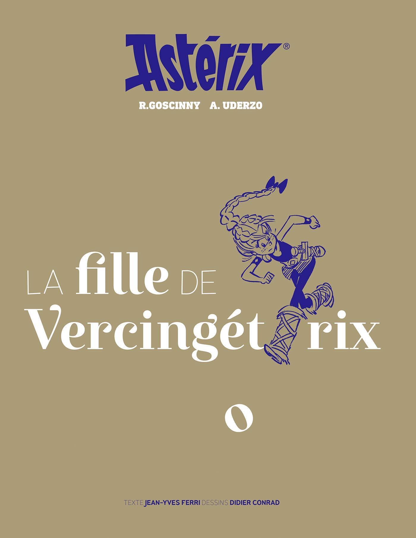 ASTERIX 38 - EDITION ARTBOOK - LA FILLE DE VERCINGETORIX