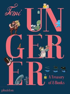 TOMI UNGERER: A TREASURY OF 8 BOOKS  HC