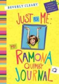 JUST FOR ME : MY RAMONA QUIMBY JOURNAL  HC