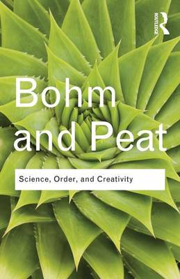 SCIENCE , ORDER AND CREATIVITY  Paperback