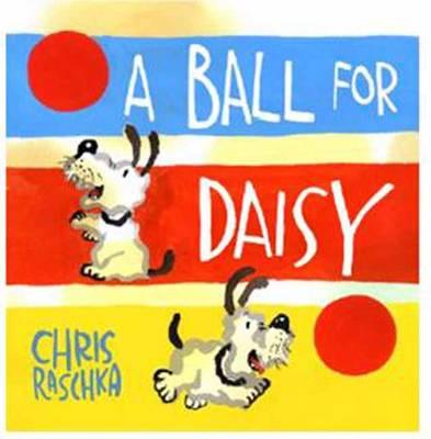 A BALL FOR DAISY  HC