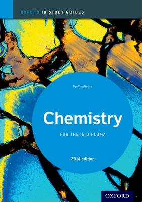 CHEMISTRY IB STUDY GUIDES FOR THE IB DIPLOMA 2014 Paperback