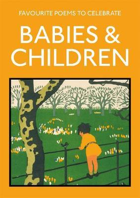 FAVOURITE POEMS TO CELEBRATE BABIES AND CHILDREN Paperback