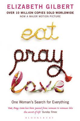 EAT PRAY LOVE Paperback Paperback B FORMAT