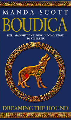 BOUDICA 3: DREAMING THE HOUND Paperback