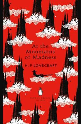 PENGUIN ENGLISH LIBRARY : AT THE MOUNTAINS OF MADNESS  Paperback B