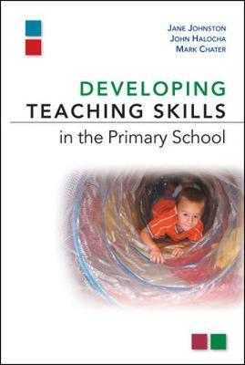 DEVELOPPING TEACHING SKILLS IN THE PRIMARY SCHOOL Paperback