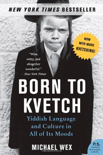 BORN TO KVETCH Paperback B FORMAT