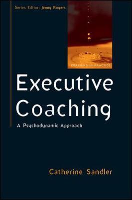 EXECUTIVE COACHING: A PSYCHODYNAMIC APPROACH Paperback