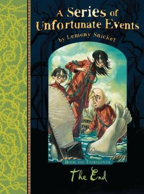 A SERIES OF UNFORTUNATE EVENTS 13: THE END Paperback B FORMAT
