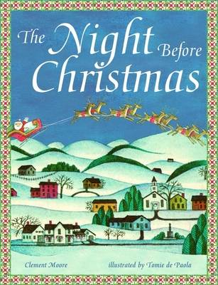 THE NIGHT BEFORE CHRISTMAS Paperback
