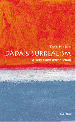 VERY SHORT INTRODUCTIONS : DADA AND SURREALISM Paperback A FORMAT