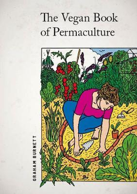 THE VEGAN BOOK OF PERMACULTURE  Paperback