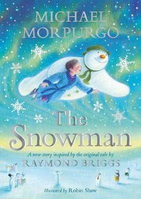 THE SNOWMAN INSPIRED BY THE ORIGINAL TALE