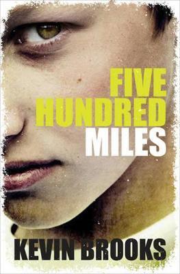 FIVE HUNDRED MILES  Paperback