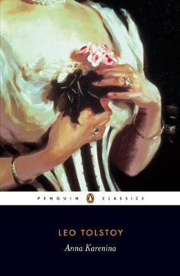 PENGUIN CLASSICS : ANNA KARENINA Paperback B FORMAT