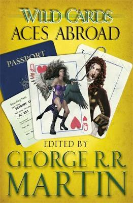 WILD CARDS 4: ACES ABROAD  Paperback