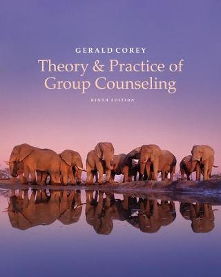 THEORY AND PRACTICE OF GROUP COUNSELING 9TH ED
