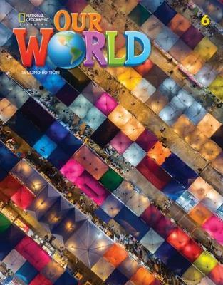 OUR WORLD 6 Student's Book - AME 2ND ED