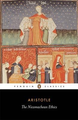 PENGUIN CLASSICS : THE NICOMACHEAN ETHICS Paperback B FORMAT
