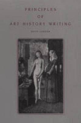 PRINCIPLES OF ART HISTORY WRITING  Paperback