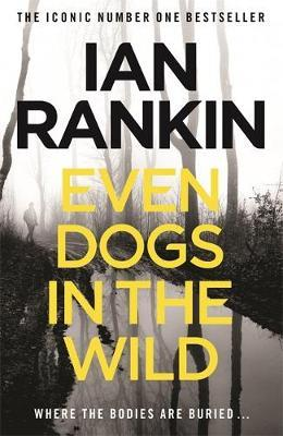 EVEN DOGS IN THE WILD  Paperback