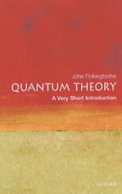 VERY SHORT INTRODUCTIONS : QUANTUM THEORY Paperback A FORMAT