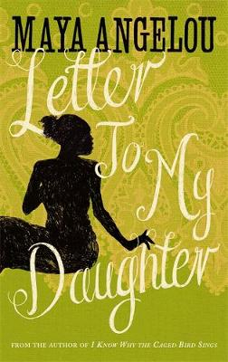 LETTER TO MY DAUGHTER Paperback B FORMAT