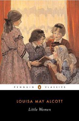 PENGUIN CLASSICS : LITTLE WOMEN Paperback B FORMAT