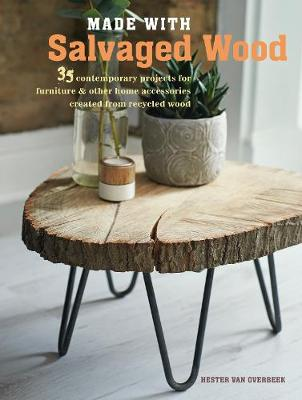 MADE WITH SALVAGED WOOD  Paperback