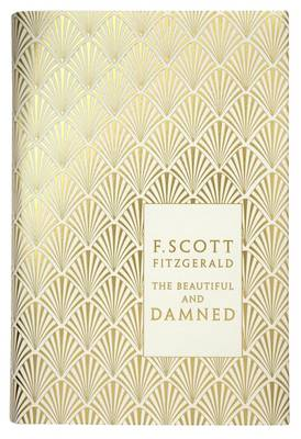 PENGUIN HARDBACK CLASSICS : THE BEAUTIFUL AND DAMNED ANNIVERSARY ED. HC