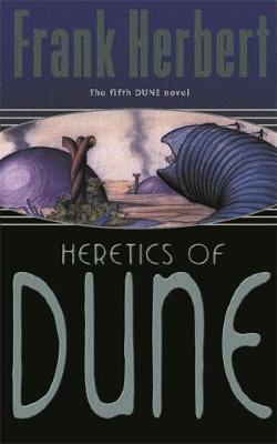THE DUNE NOVELS 5: HERETICS OF DUNE Paperback A FORMAT