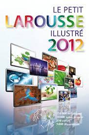 LE PETIT LAROUSSE ILLUSTRE 2012 @ HC