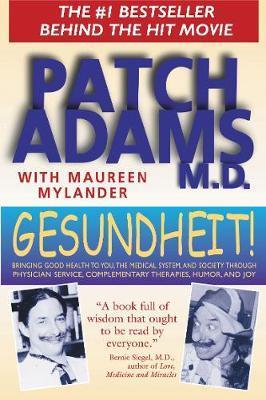 GESUNDHEIT! : Bringing Good Health to You Paperback