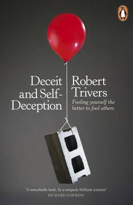 DECEIT AND SELF-DECEPTION Paperback