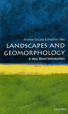 VERY SHORT INTRODUCTIONS : LANDSCAPES AND GEOMORPHOLOGY Paperback A FORMAT