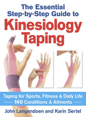 THE ESSENTIAL STEPBYSTEP GUIDE TO KINESIOLOGY TAPING  Paperback