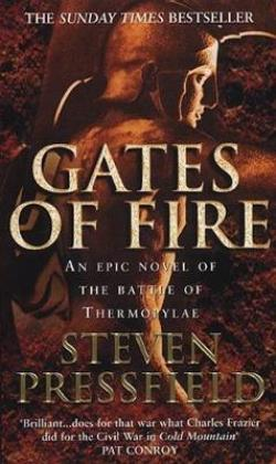 GATES OF FIRE AN EPIC NOVEL OF THE BATTLE OF THERMOPYLAE Paperback A FORMAT