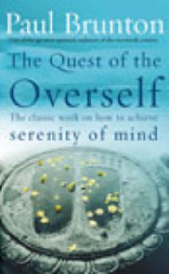 THW QUEST OF THE OVERSELF Paperback