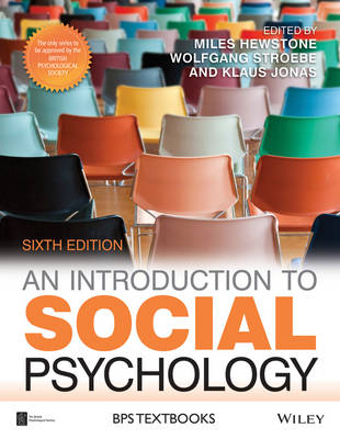 AN INTRODUCTION TO SOCIAL PSYCHOLOGY 6TH ED