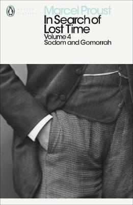 PENGUIN CLASSICS 4: IN SEARCH OF LOST TIME: SODOM AND GOMORRAH Paperback B FORMAT
