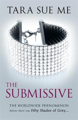 SUBMISSIVE TRILOGY 1: THE SUBMISSIVE Paperback