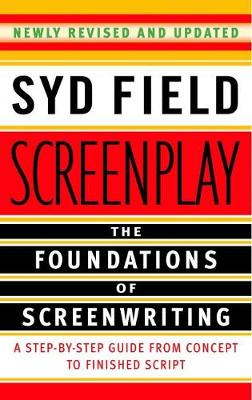 SCREENPLAY: FOUNDATIONS OF SCREENWRITING Paperback