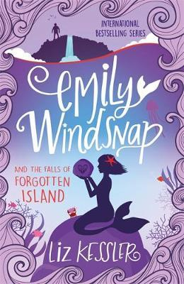EMILY WINDSNAP AND THE FALLS OF FORGOTTEN ISLAND : Book 7 Paperback