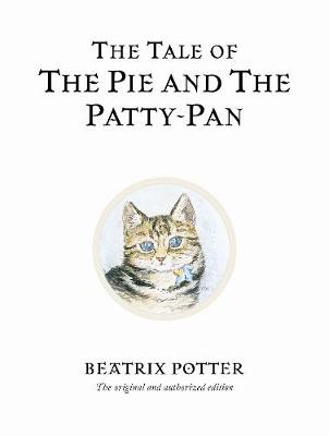 THE WORLD OF BEATRIX POTTER 17: THE TALE OF THE PIE AND THE PATTY PAN HC MINI