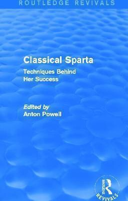 CLASSICAL SPARTA: TECHNIQUES BEHIND HER SUCCESS Paperback