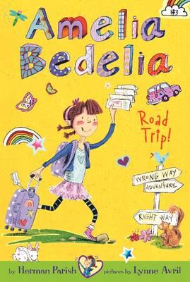 AMELIA BEDELIA ROAD TRIP!  Paperback