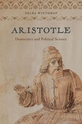 ARISTOTLE : Democracy and Political Science HC